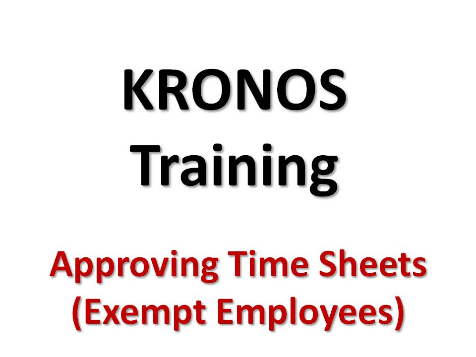 Approving Your Time Sheet - Exempt Employees