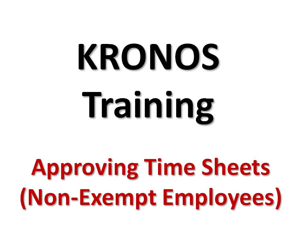 Approving Your Time Card - Non-Exempt Employees