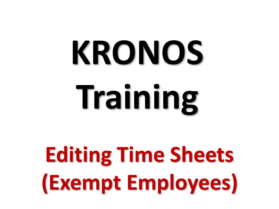 Edit Your Time Sheet - Exempt Employees